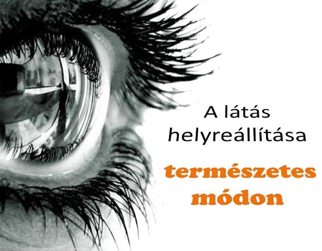 órák és gyakorlatok a látás helyreállításához