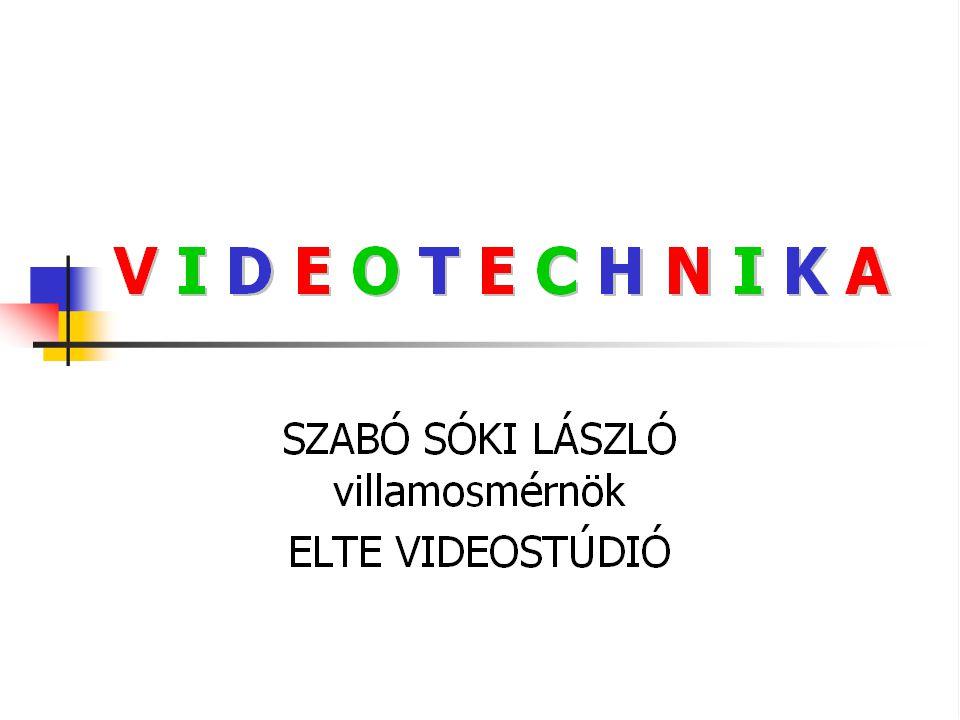 videotechnika a látás javítására